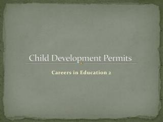 Child Development Permits
