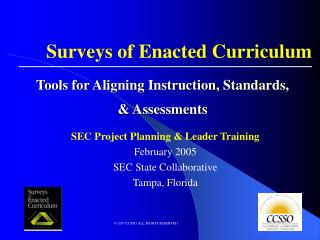 Tools for Aligning Instruction, Standards, & Assessments