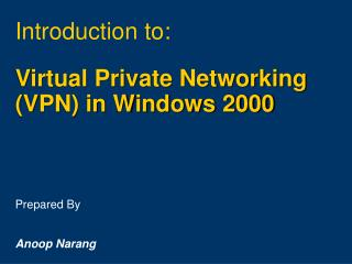 Virtual Private Networking (VPN) in Windows 2000