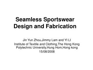 Seamless Sportswear Design and Fabrication