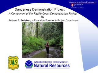 Dungeness Demonstration Project