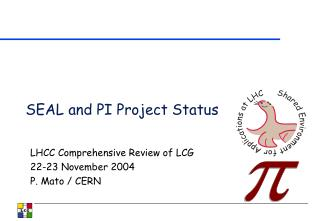 SEAL and PI Project Status