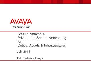 Stealth Networks- Private and Secure Networking for Critical Assets & Infrastructure
