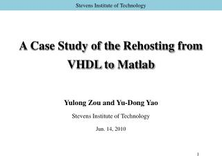 A Case Study of the  Rehosting  from VHDL to  Matlab