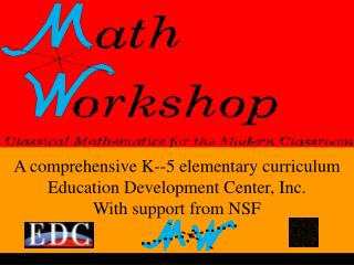A comprehensive K--5 elementary curriculum Education Development Center, Inc.