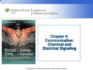 Chapter 4: Communication: Chemical and Electrical Signaling