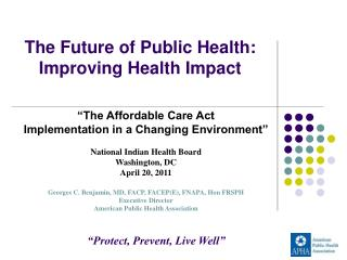 The Future of Public Health: Improving Health Impact