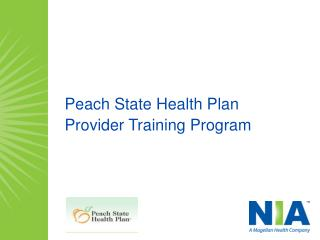 Peach State Health Plan  Provider Training Program
