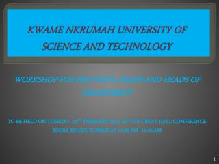 KWAME NKRUMAH UNIVERSITY OF SCIENCE AND TECHNOLOGY