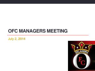 OFC Managers Meeting