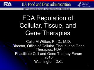FDA Regulation of Cellular, Tissue, and Gene Therapies
