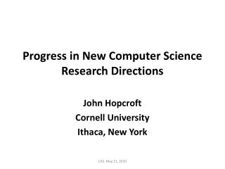 Progress in New Computer Science Research Directions