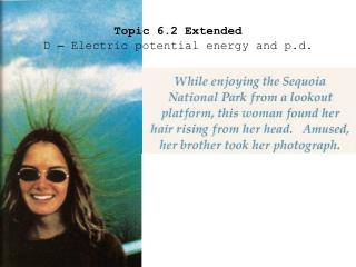 Topic 6.2 Extended D  –  Electric potential energy and p.d.