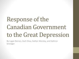 Response of the Canadian Government to the Great Depression