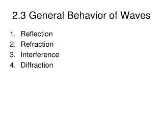 2.3 General Behavior of Waves