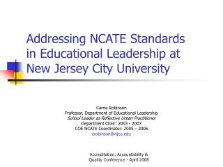 Addressing NCATE Standards  in Educational Leadership at New Jersey City University