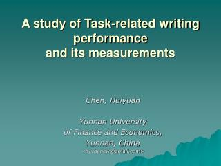 A study of Task-related writing performance  and its measurements