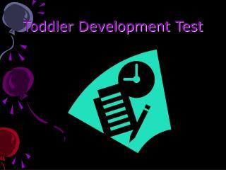 Toddler Development Test