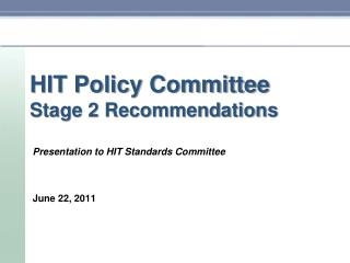HIT Policy Committee Stage 2 Recommendations