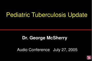 Pediatric Tuberculosis Update