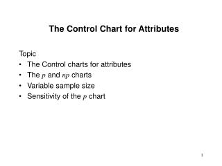 The Control Chart for Attributes