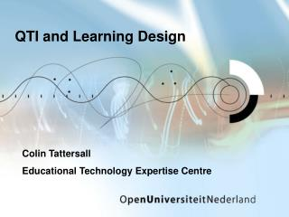 QTI and  Learning  Design