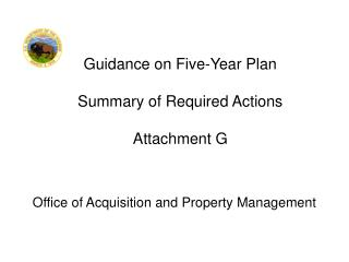 Guidance on Five-Year Plan Summary of Required Actions Attachment G