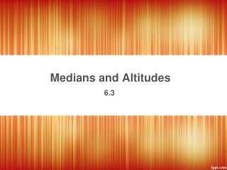Medians  and Altitudes