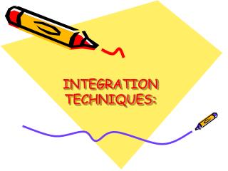 INTEGRATION TECHNIQUES: