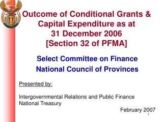 Outcome of Conditional Grants & Capital Expenditure as at  31 December 2006 [Section 32 of PFMA]