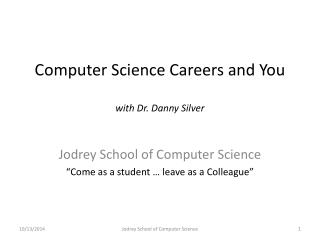 Computer Science Careers and You with Dr. Danny Silver