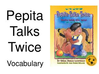 Pepita Talks Twice