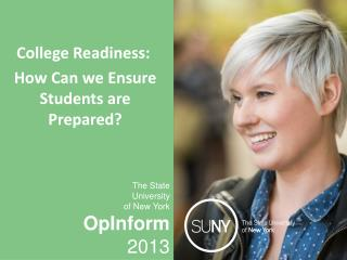 College Readiness:   How Can we Ensure Students are Prepared?