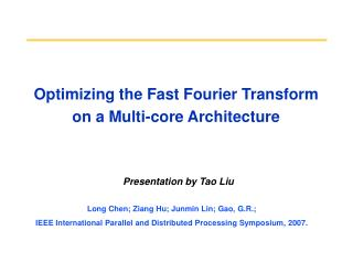 Optimizing the Fast Fourier Transform on a Multi-core Architecture