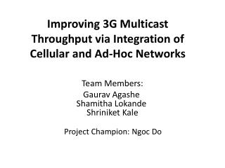 Improving 3G Multicast Throughput via Integration of Cellular and Ad-Hoc Networks