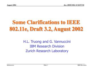 Some Clarifications to IEEE 802.11e, Draft 3.2, August 2002