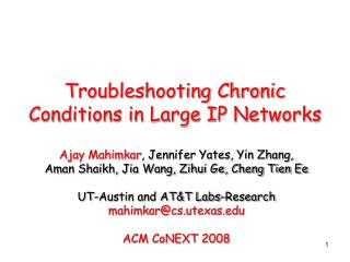 Troubleshooting Chronic Conditions in Large IP Networks