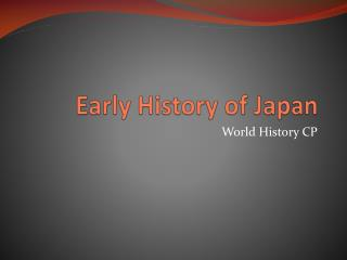 Early History of Japan