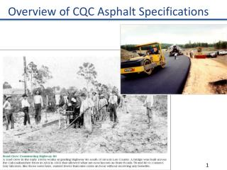 Overview of CQC Asphalt  Specifications