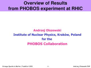 Overview of Results from PHOBOS experiment at RHIC