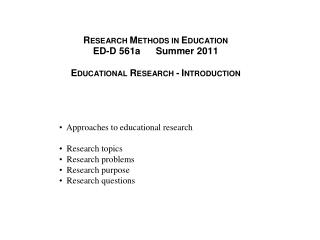 Approaches to educational research   Research topics   Research problems   Research purpose