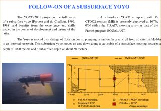 FOLLOW-ON OF A SUBSURFACE YOYO
