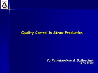 Quality Control in Straw Production
