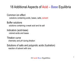 18 Additional Aspects of  Acid –  Base Equilibria