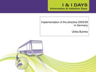 Implementation of the directive 2003/59 in Germany   Ulrike Buhrke