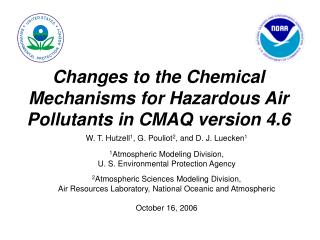 Changes to the Chemical Mechanisms for Hazardous Air Pollutants in CMAQ version 4.6