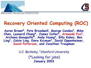 Recovery Oriented Computing (ROC)