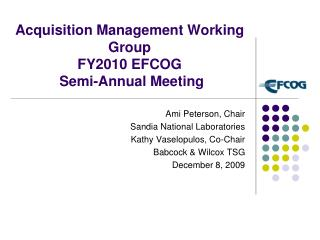 Acquisition Management Working Group FY2010 EFCOG  Semi-Annual Meeting