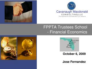 FPPTA Trustees School   - Financial Economics