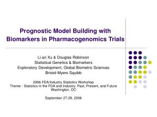 Prognostic Model Building with Biomarkers in Pharmacogenomics Trials